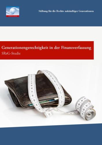 Generationengerechtigkeit in der Finanzverfassung.Eine Studie (2005)