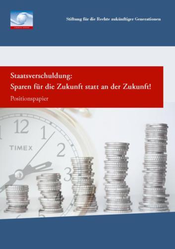 Staatsverschuldung: Sparen für die Zukunft statt an der Zukunft! (2012)