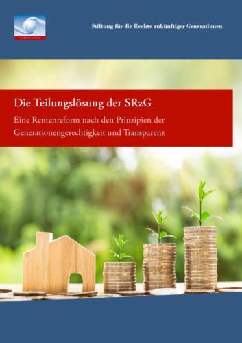 Die Teilungslösung der SRzG: Eine Reformierung nach den Prinzipien der Generationengerechtigkeit und Transparenz (2001)